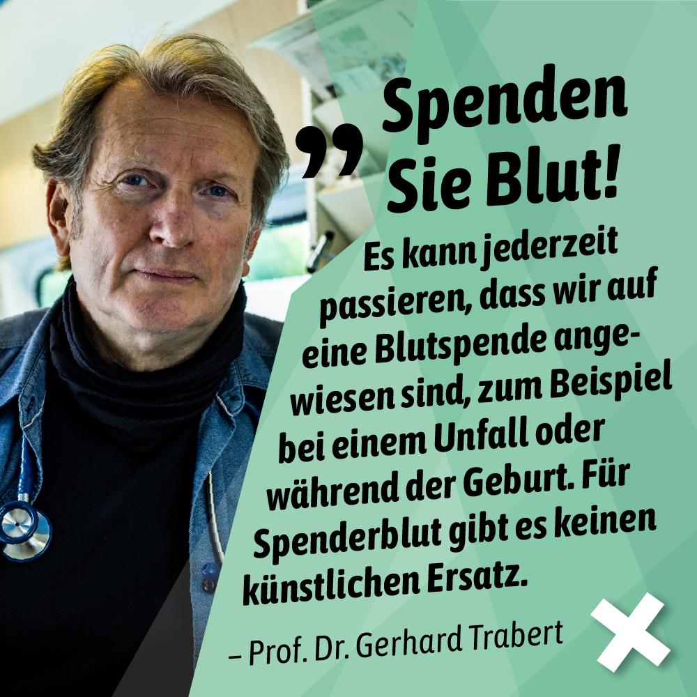 Bild von Prof. Dr. Gerhard Trabert, daneben sein Aufruf zur Blutspende.