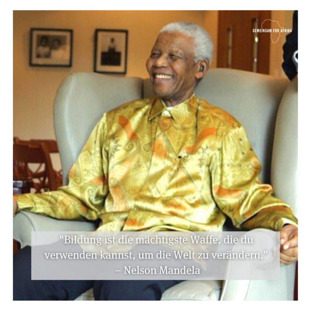 Bild von Nelson Mandela in einem Sessel mit einem Zitat zur Bildung.